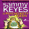 Sammy Keyes and the Psycho Kitty Queen (Unabridged) Audiobook, by Wendelin Van Drannen