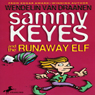 Sammy Keyes and the Runaway Elf (Unabridged) Audiobook, by Wendelin Van Draanen