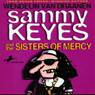 Sammy Keyes and the Sisters of Mercy (Unabridged), by Wendelin Van Draanen