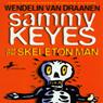 Sammy Keyes and the Skeleton Man (Unabridged), by Wendelin Van Draanen