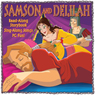 Samson and Delilah (Unabridged) Audiobook, by Darcy Weinbeck