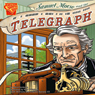 Samuel Morse and the Telegraph Audiobook, by David Seidman