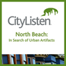 San Francisco: North Beach Audio Tour: In Search of Urban Artifacts, by CityListen Audio Tours
