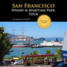 San Francisco Tour Audiobook, by Waypoint Tours