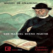 San Manuel Bueno Martir (Unabridged) Audiobook, by Miguel de Unamuno