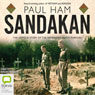 Sandakan: The Untold Story of the Sandakan Death Marches (Unabridged) Audiobook, by Paul Ham