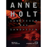 Sandheden bag sandheden (The Truth Behind the Truth) (Unabridged) Audiobook, by Anne Holt
