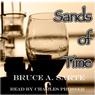 Sands of Time (Unabridged) Audiobook, by Bruce A. Sarte