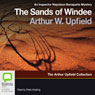 Sands of Windee: An Inspector Napoleon Bonaparte Mystery, Book 2 (Unabridged) Audiobook, by Arthur W. Upfield