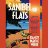 Sanibel Flats: Doc Ford #1 (Unabridged), by Randy White