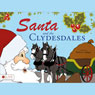 Santa and the Clydesdales (Unabridged) Audiobook, by Ramona Lampe