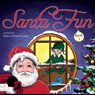 Santa Fun, Book 1 (Unabridged) Audiobook, by Roberta Seiwert Lampe