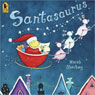 Santasaurus, by Mary Sheldon