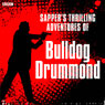 Sappers Bulldog Drummond, by Cyril McNeile