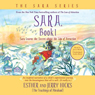 Sara, Book 1: Sara Learns the Secret about the Law of Attraction (Unabridged), by Esther Hick