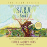 Sara, Book 2: Solomons Fine Featherless Friends (Unabridged), by Esther Hicks
