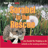 Sarabel to the Rescue (Unabridged) Audiobook, by Toni Ihara