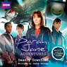 The Sarah Jane Adventures: Deadly Download (Unabridged) Audiobook, by Jason Arnopp