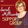 Sarah Millicans Support Group: The Complete Series, Volume 2, by Sarah Millican