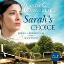 Sarahs Choice: Brides of Lehigh Canal, Book 3 (Unabridged) Audiobook, by Wanda Brunstetter