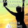 Sarahs Difficult Choice: An Amish-Christian Romance Short Story (Unabridged) Audiobook, by Helen Keating