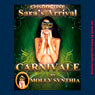 Saras Arrival: First Orgasm at Carnivale: Molly Synthias Carnivale (Unabridged) Audiobook, by Molly Synthia