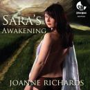 Saras Awakening: An Erotic Story (Unabridged) Audiobook, by Joanne Richards