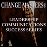 Sarcasm at Work (Unabridged), by Change Masters Leadership Communications Success Series