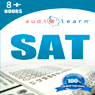SAT AudioLearn: AudioLearn Test Prep Series (Unabridged) Audiobook, by AudioLearn Test Prep Team