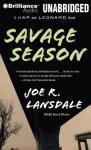 Savage Season: A Hap and Leonard Novel #1 (Unabridged), by Joe R. Lansdale