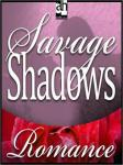 Savage Shadows, by Cassie Edwards