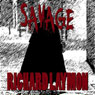 Savage (Unabridged), by Richard Laymon