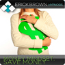 Save More Money: Hypnosis & Subliminal, by Erick Brown Hypnosis
