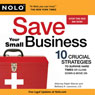 Save Your Small Business: 10 Crucial Strategies to Survive Hard Times or Close Down and Move On (Unabridged) Audiobook, by Ralph Warner