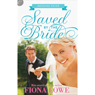 Saved by the Bride: Wedding Fever, Book 1 (Unabridged), by Fiona Lowe