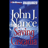 Saving Cascadia (Unabridged), by John J. Nanc
