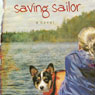 Saving Sailor: A Novel (Unabridged) Audiobook, by Renee Riva