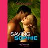 Saving Sophie (Unabridged), by Elle Amery