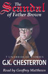The Scandal of Father Brown (Unabridged), by G. K. Chesterton