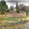 Scandal in Priors Ford (Unabridged) Audiobook, by Eve Houston