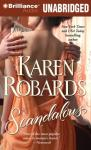 Scandalous (Unabridged), by Karen Robards