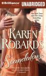Scandalous (Unabridged) Audiobook, by Karen Robards