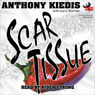 Scar Tissue (Unabridged) Audiobook, by Anthony Kiedis
