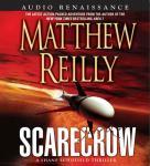 Scarecrow: A Shane Schofield Thriller Audiobook, by Matthew Reilly