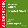 Scarlet Sails Audiobook, by Alexander Grin
