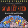 The Scarlet Seed (Unabridged), by Edith Pargeter