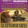 Scattered Suns: The Saga of Seven Suns, Book 4 (Unabridged), by Kevin J. Anderson