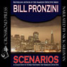 Scenarios: A Nameless Detective Mystery, Book 31 (Unabridged) Audiobook, by Bill Pronzini