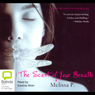 The Scent of Your Breath (Unabridged), by Melissa P.
