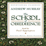 School of Obedience (Unabridged), by Andrew Murray